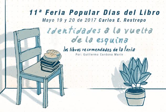 Identidades a la vuelta de la esquina, libros recomendados para la 11ª Feria Popular Días del Libro