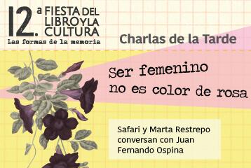Ser femenino no es color de rosa, la Charla de la Tarde de octubre
